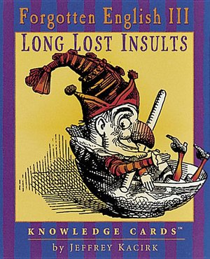Forgotten English 3; Lost Insults