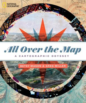 ALL OVER THE MAP: A CARTOGRAPH