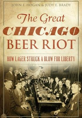 The Great Chicago Beer Riot