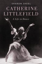 Catherine Littlefield: A Life in Dance