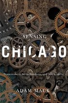 SENSING CHICAGO: NOISEMAKERS,