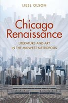 CHICAGO RENAISSANCE: LITERATURE