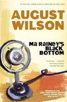 MA RAINEY'S BLACK BOTTOM: A PL