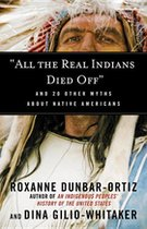 ALL THE REAL INDIANS DIED OFF: