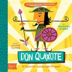 Don Quixote: A Babylit(r) Spanish Language Primer