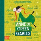 ANNE OF GREEN GABLES: A BABYLI