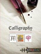 CALLIGRAPHY: A COMPREHENSIVE G