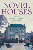 NOVEL HOUSES: TWENTY FAMOUS FI