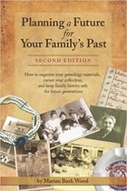 Planning a Future for Your Family's Past