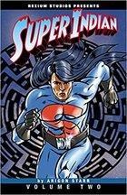 Super Indian Vol. 2