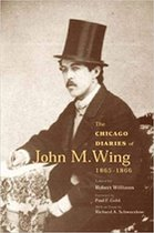 Chicago Diaries of John M. Wing